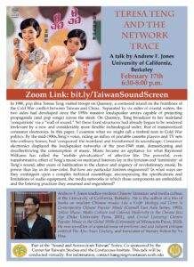 """Flyer for """"Teresa Teng and the Network Trace"""" at UC Berkeley by Andrew F. Jones on 2/17 at 6:30-8PM"""