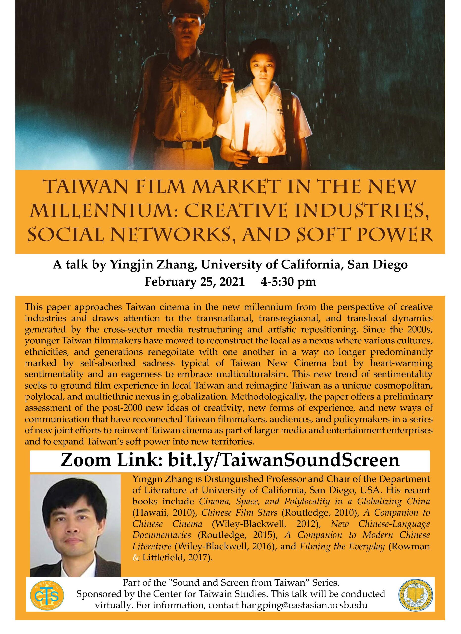 """Flyer for """"Taiwan Film Market in the New Millennium: Creative Industries, Social Networks, and Soft Power"""" by Yingjin Zhang at UCSD on 2/25/21 at 4-5:30PM"""