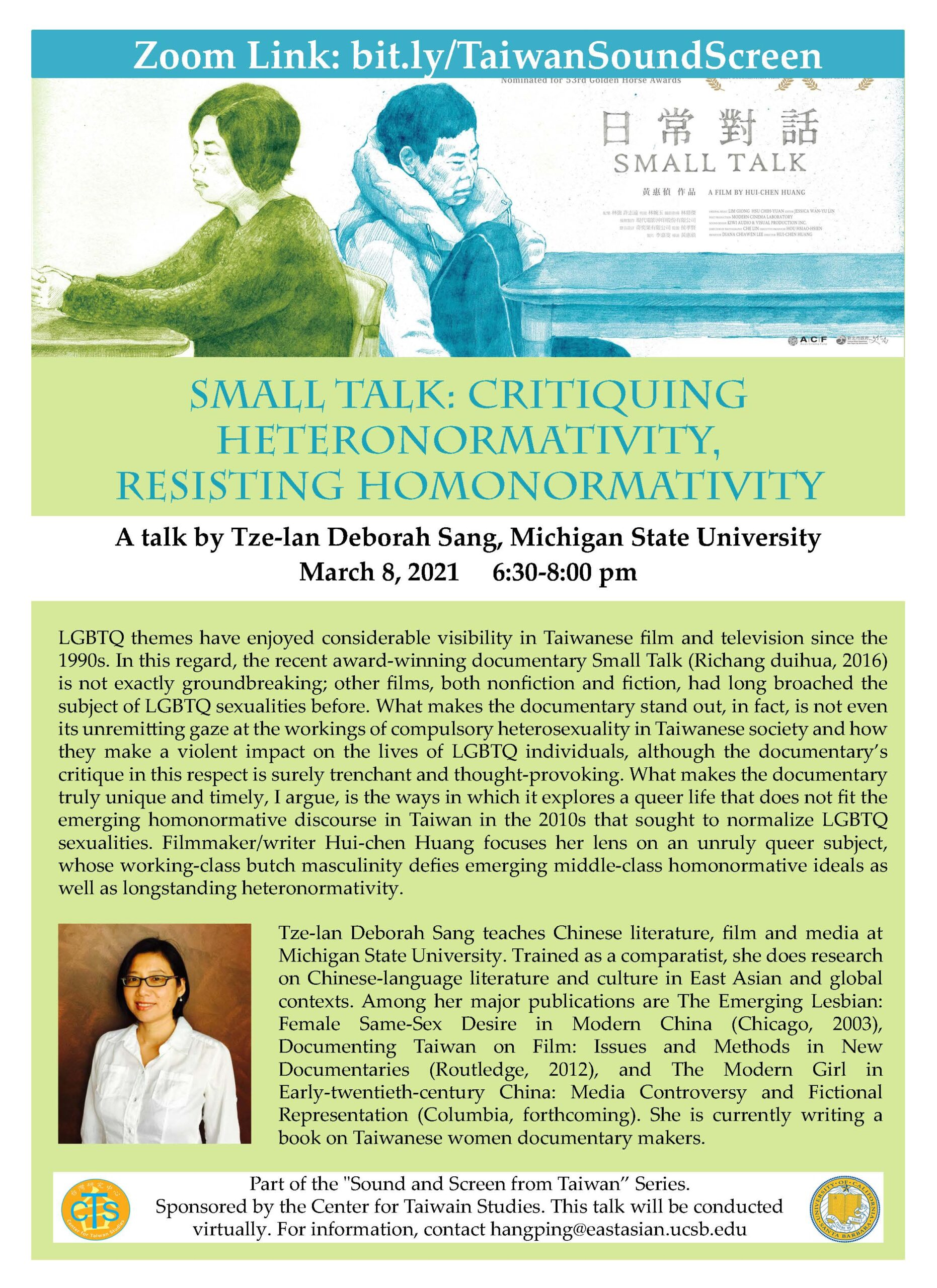 """Flyer for """"Small Talk: Critiquing Heteronormativity, Resisting Heteronormativity"""" by Tze-Ian Deborah Sang on 3/8/21 at 6:30-8:00PM"""