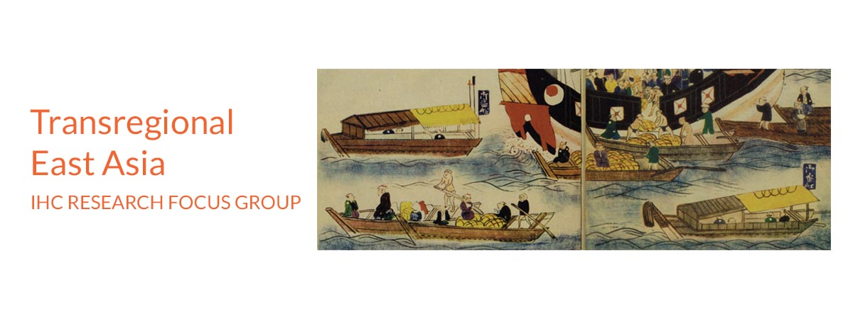 Banner for Transregional East Asia IHC Research Focus Group