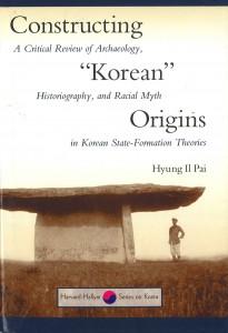 Constructing Korean Origins - Hyung Il Pai