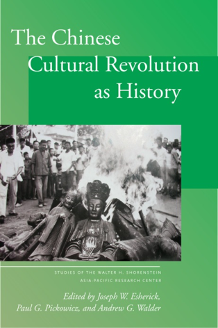 The Chinese Cultural Revolution as History Book Cover